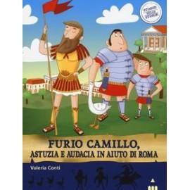 Furio Camillo, astuzia e...