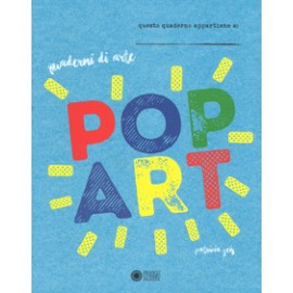 Pop art. Quaderni di arte.