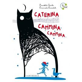 CATERINA CAMMINA CAMMINA