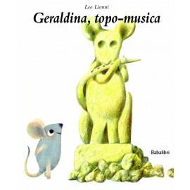 Geraldina, topo-musica
