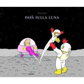 Papà sulla luna!