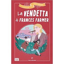 La vendetta di Frances Farmer