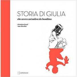 Storia di Giulia, che aveva...
