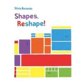 Shapes, Reshapes!